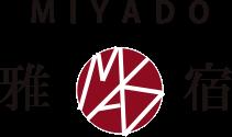 MIYADO 雅宿